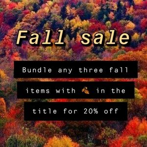 Other - FALL SALE